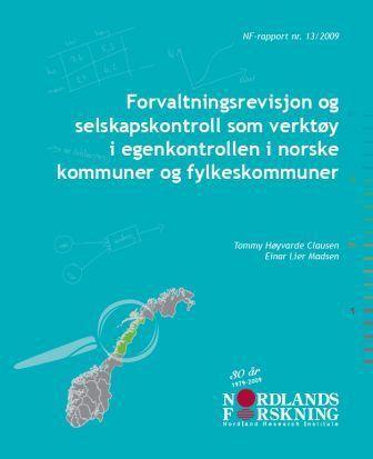 Forvaltningsrevisjon og selskapskontroll som verktøy i egenkontrollen i norske kommuner og fylkeskommuner