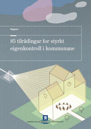 85 tilrådingar for styrkt eigenkontroll i kommunane